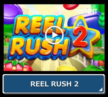 REEL RUSH-2