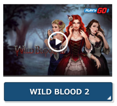 WILD BLOOD 2無料プレイ